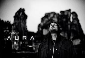 Aura II.II.II Cover Tunafleur remix